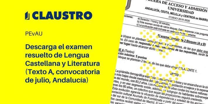 Selectividad 2020: examen resuelto de Lengua Castellana y Literatura (Texto A, convocatoria de julio, Andalucía)