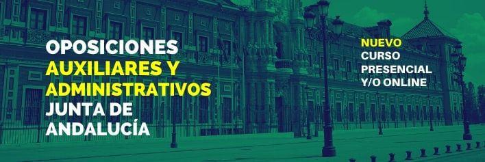 Curso de preparación para el 2º examen a Administrativos + 2º examen de las oposiciones a Auxiliares Administrativos Junta de Andalucía