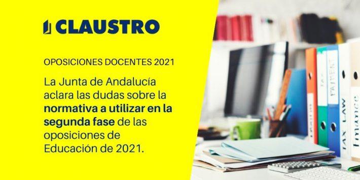 La Consejería de Educación y Deporte de la Junta de Andalucía ha detallado en un comunicado las dudas respecto a la normativa a emplear en la segunda fase de las oposiciones de Educación de 2021.