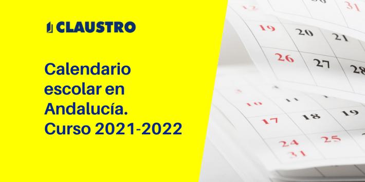 Calendario escolar 2021-2022 en Andalucía