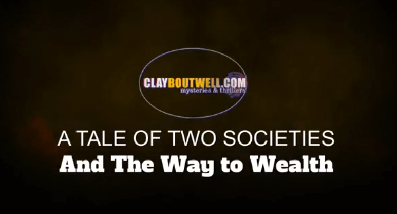 A Tale of Two Societies and The Way to Wealth