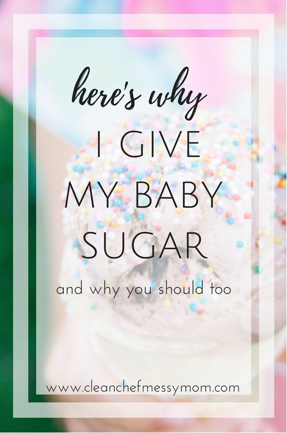 Why I Give My Baby Sugar