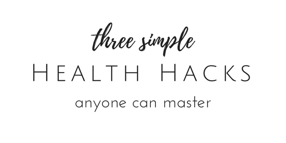the health hack everyone needs to know about