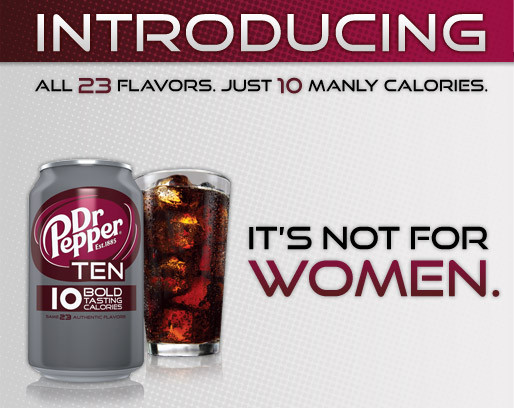 Dr Pepper 10 Not for Woman