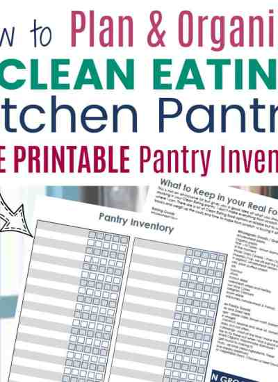 How to Organize a Clean Eating Kitchen Pantry.