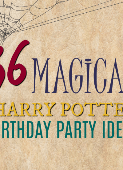 Host The Ultimate Harry Potter Birthday Party + {Free} Party Planning Binder you can use every year.