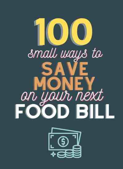 100 ways to save money oy your food bill
