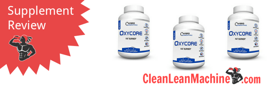 Hybrid Oxycore Fat Burner Review