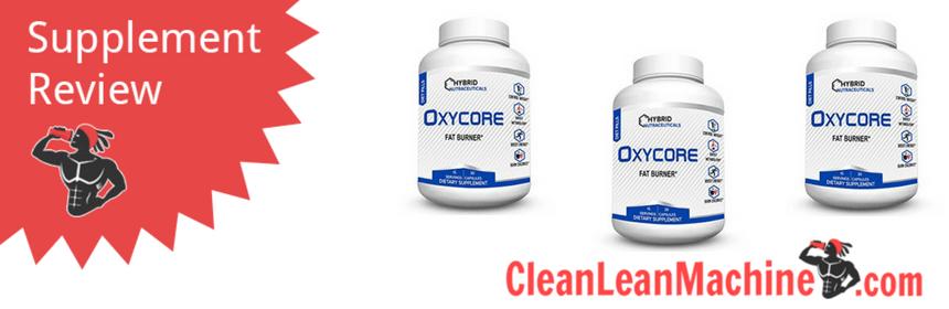 Hybrid Oxycore Fat Burner Review