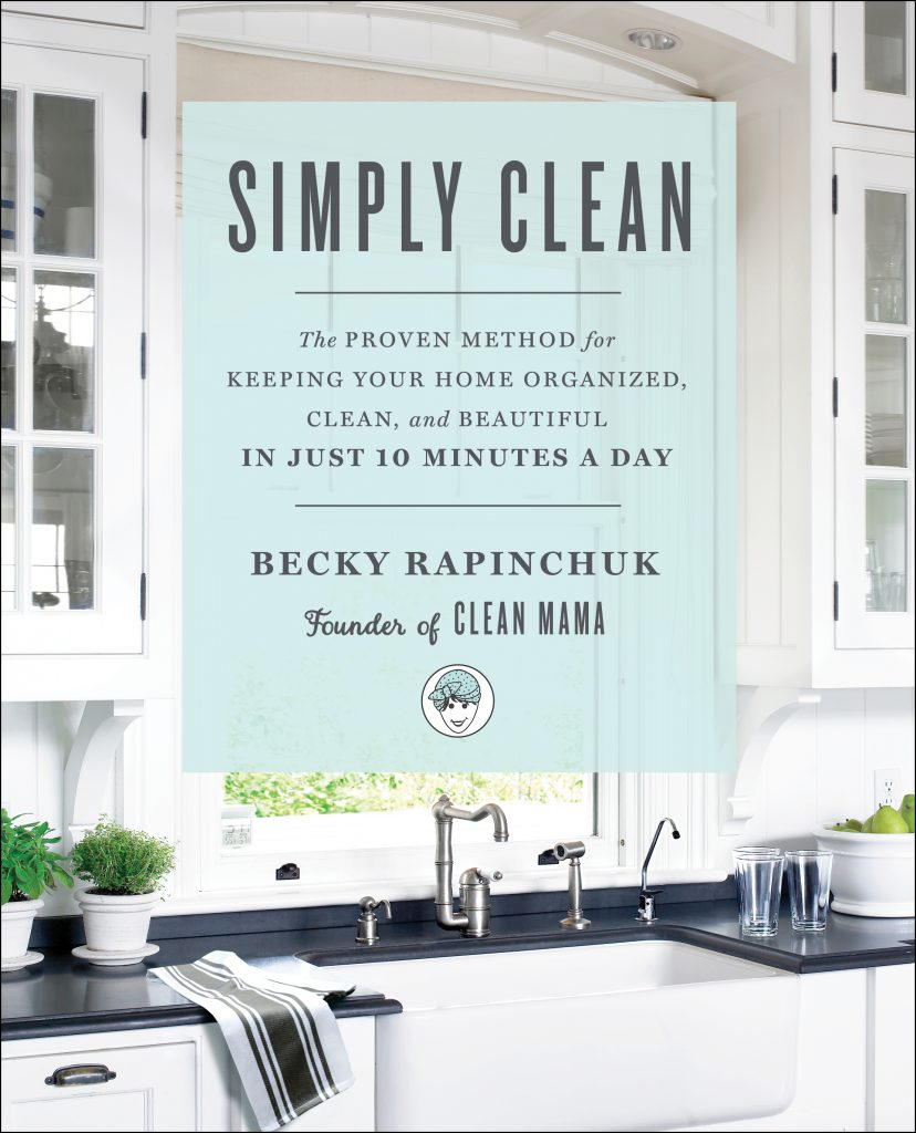 Simply Clean by Becky Rapinchuk