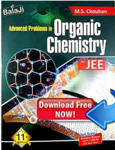 organic chemistry pdf of ms chauhan for jee and neet 2021