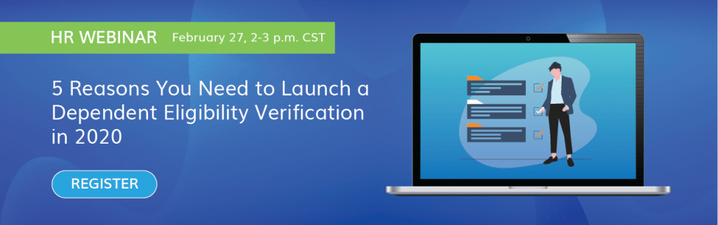 HR Webinar - 5 Reasons to Launch a Dependent Verification in 2020
