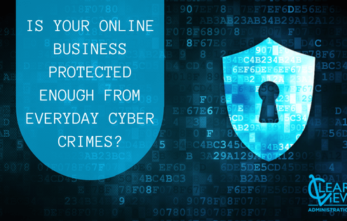 Is your online business protected enough from everyday cyber crimes