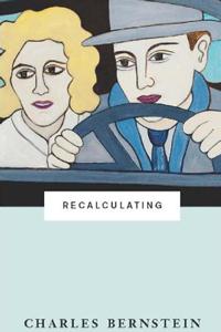 Recalculating by Charles Bernstein