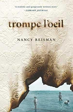 TROMPE L'OEIL  by Nancy Reisman reviewed by Michelle Fost