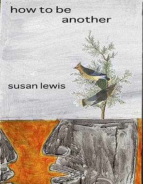 HOW TO BE ANOTHER by Susan Lewis reviewed by Carlo Matos