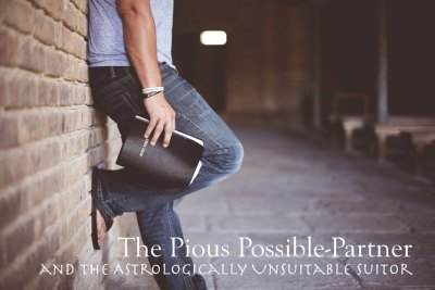 ASK JUNE: The Pious Possible-Partner and the Astrologically Unsuitable Suitor