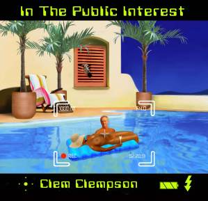In the Public Interest, Clem Clempson Latest Album
