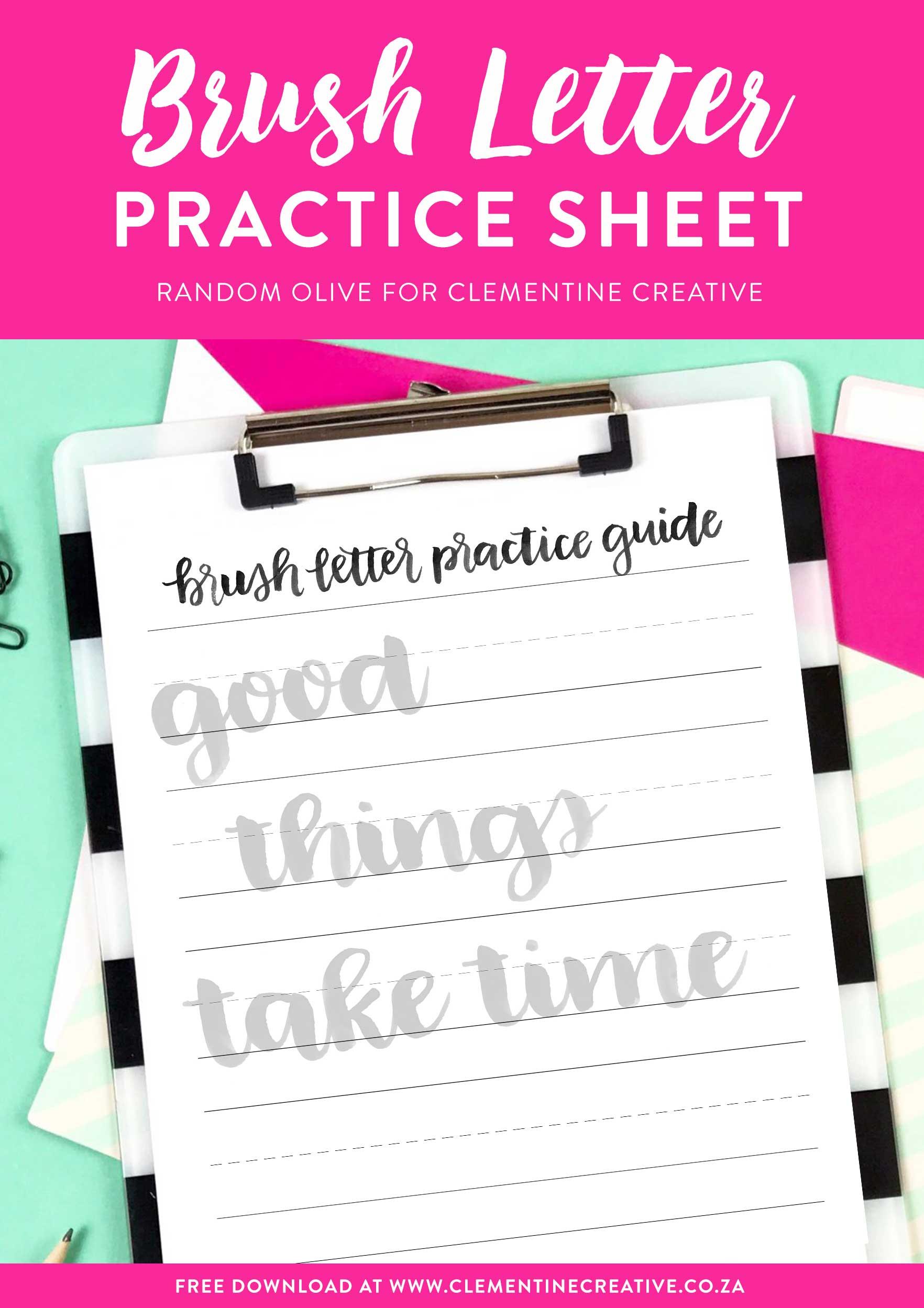 Free Brush Lettering Practice Sheet Good Things Take Time
