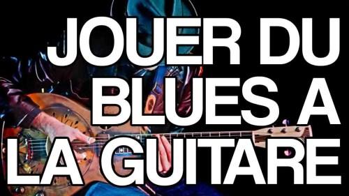 Jouer du blues à la guitare facile accords grille 1 4 5
