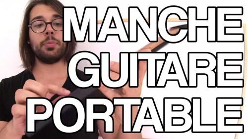 UN MANCHE DE GUITARE PORTABLE cours guitare gratuit facile progresser apprendre