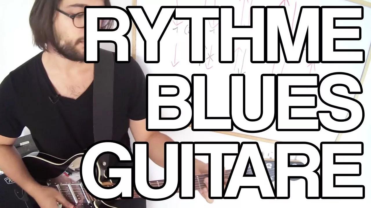 blues rythmiques rythmique tuto jouer cours facile apprendre débutant