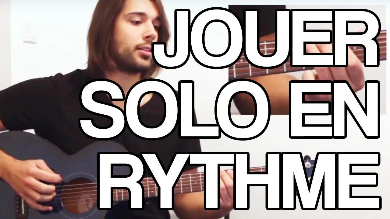 jouer solo rythme améliorer improvisation placement rythmique cours guitare tuto facile