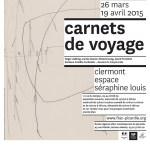 """""""Carnets de Voyage"""" - Exposition - du jeudi 26 mars au dimanche 19 avril 2015 - Clermont (Oise)"""