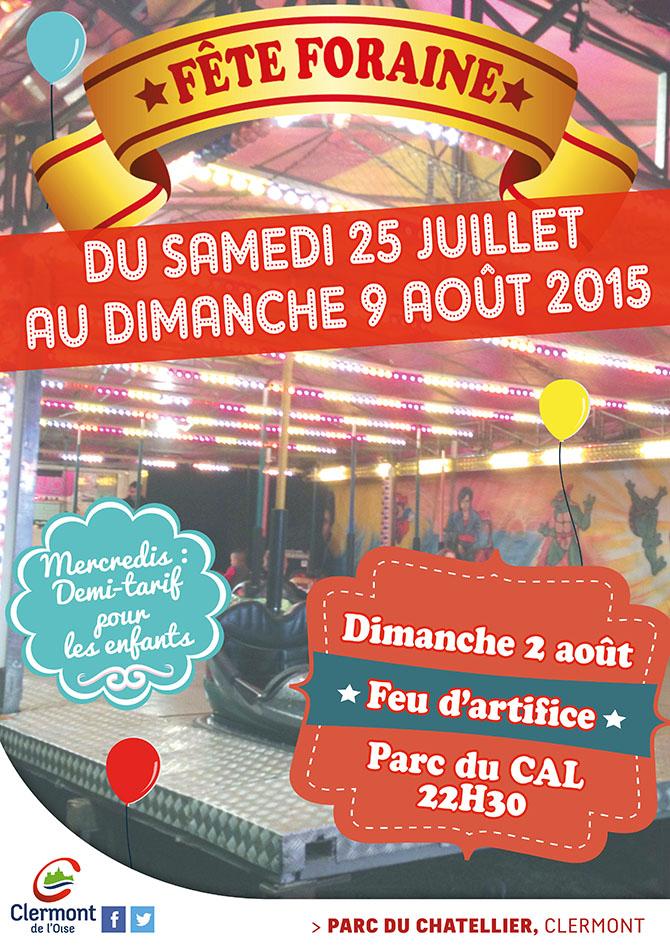 Fête foraine 2015 et Feu d'artifice, du samedi 25 juillet au dimanche 9 août 2015 - Clermont Oise