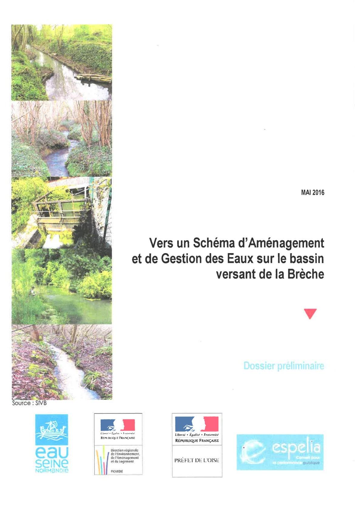 Schéma d'aménagement et de gestion des eaux (Sage) versant de la Brèche - dossier de présentation - mai 2016