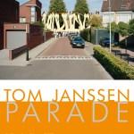 """Exposition """"Parade"""" de Tom Janssen, du vendredi 7 avril au dimanche 21 mai 2017"""
