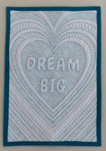 Dream Big trapunto mini quilt