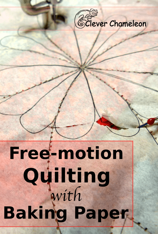 Free-motion quilting with Baking Paper tutorial