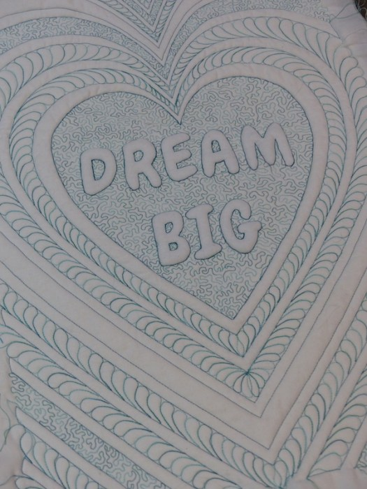 Dream big quilt, quilting finished