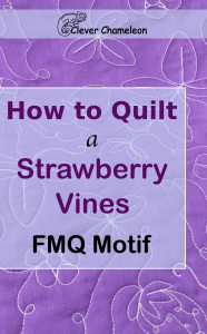 How to Quilt the strawberry vines motif from Clever Chameleon blog