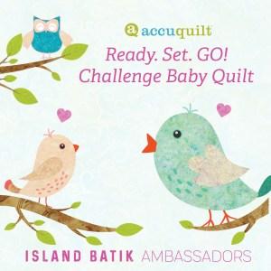 accuquilt challenge logo with Island Batik