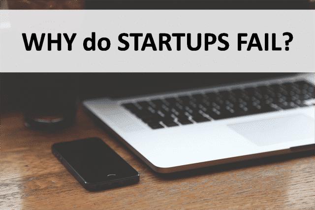 Why do startups fail