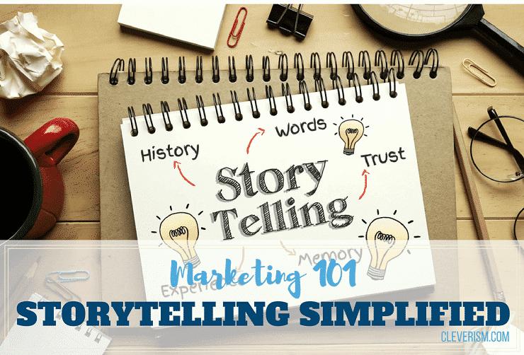 Marketing 101 | Storytelling Simplified