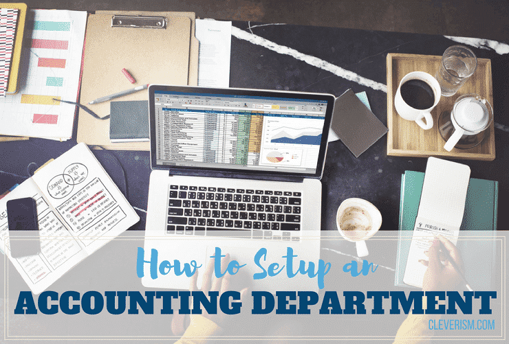 How To Setup An Accounting Department