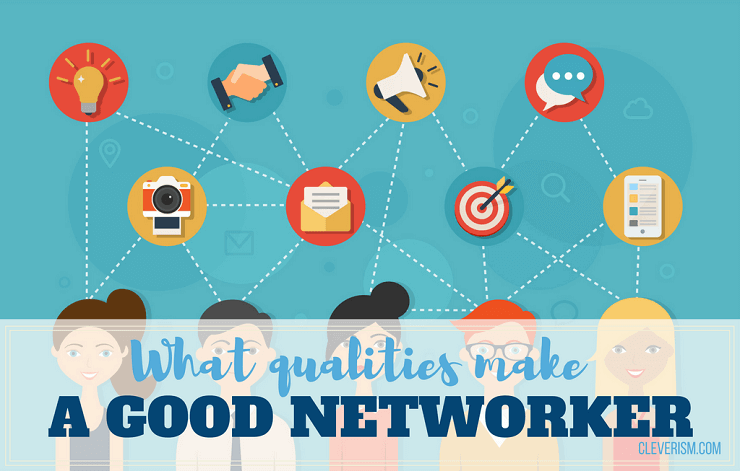 What Qualities Make a Good Networker