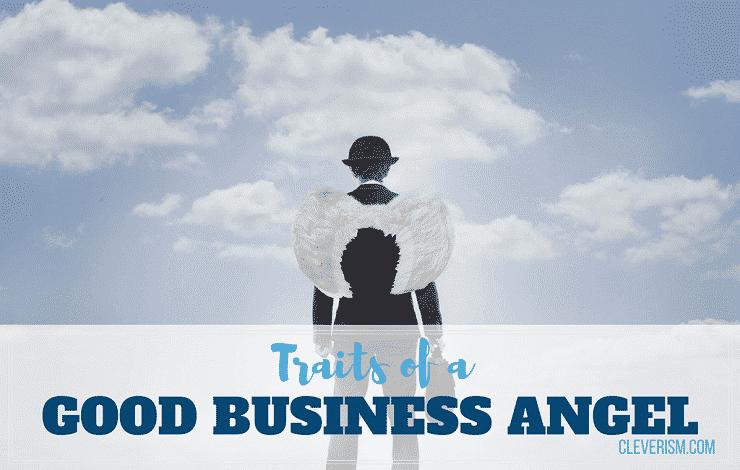 Traits of a Good Business Angel