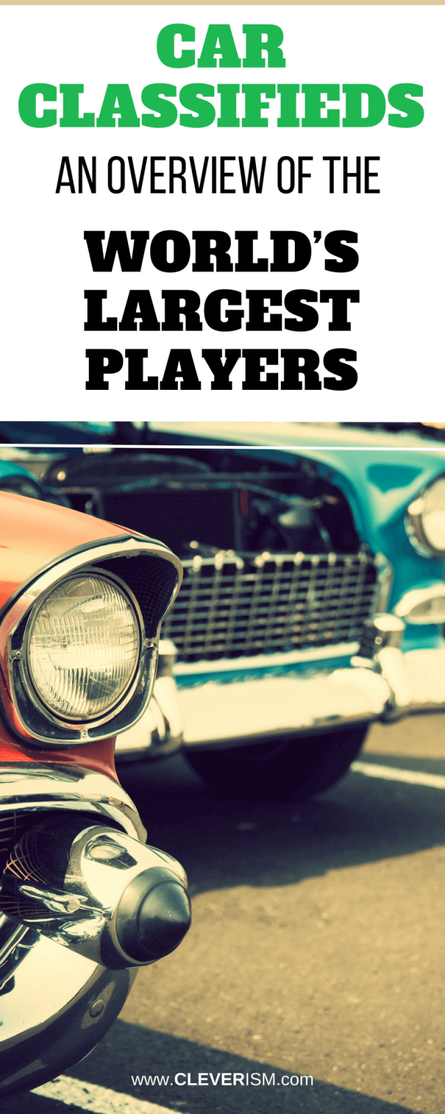 Car Classifieds: An Overview Of The World\'s Largest Players