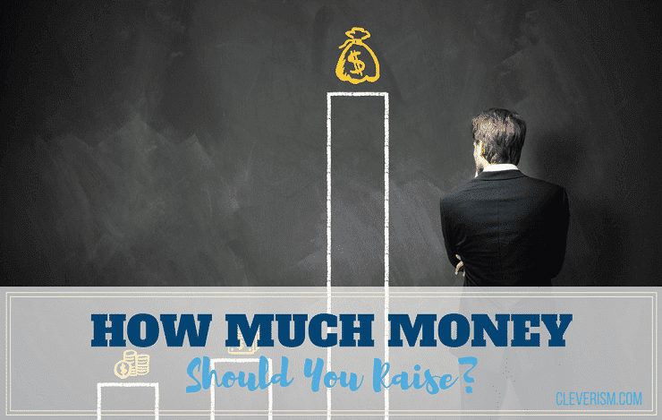 How much money should you raise sciox Gallery