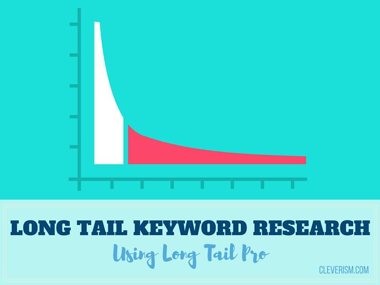 Long Tail Keyword Research Using Long Tail Pro
