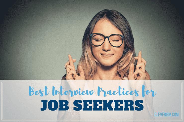 Best Interview Practices for Job Seekers