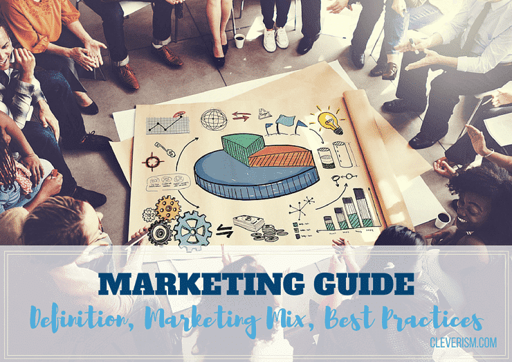 Marketing Guide: Definition, Marketing Mix, Best Practices