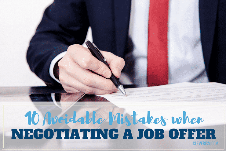 10 avoidable mistakes when negotiating a job offer spiritdancerdesigns Images