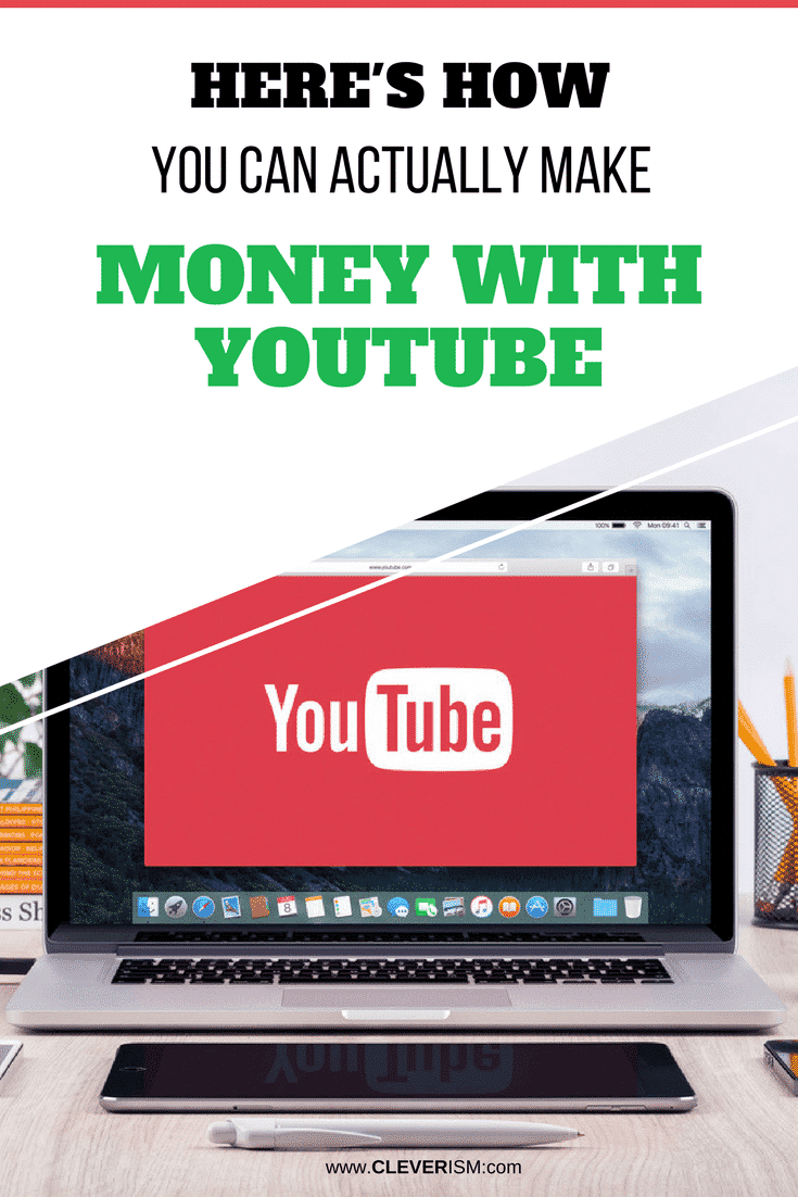 Here's How You Can Actually Make Money with YouTube - #Youtube #Cleverism #MakeMoney #MakeMoneyWithYoutube