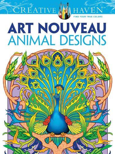 Dover Creative Haven Art Nouveau Animal Designs Coloring Book