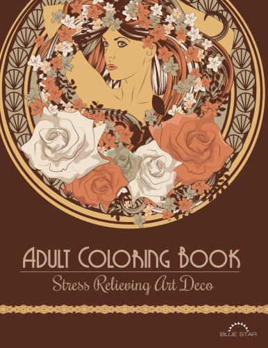 Adult Coloring Book: Stress Relieving Art Deco